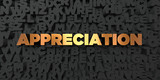 APPRECIATION in orange and yellow lettering