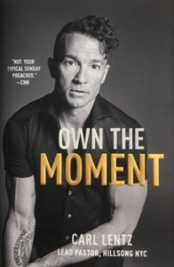 Book Cover: Carl Lentz - Own The Moment