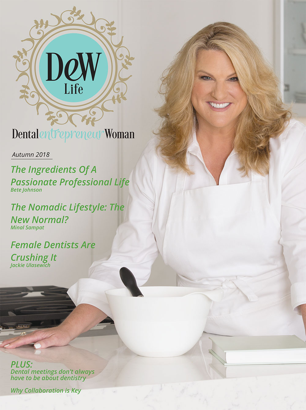 dental entrepreneur woman best magazine for women in dentistry autumn 2018
