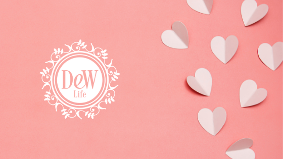 DeW Blog Valentine Pick Up Ideas!